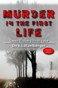 Murder in the first life (eBook, ePUB) - Lützelberger, Dirk