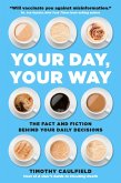 Your Day, Your Way (eBook, ePUB)