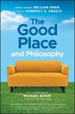 The Good Place and Philosophy (eBook, ePUB)