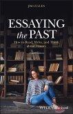 Essaying the Past (eBook, ePUB)