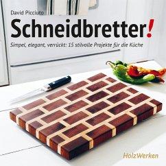 Schneidbretter! (eBook, PDF) - Picciuto, David