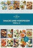 Snacks und Vorspeisen von A-Z (eBook, ePUB)