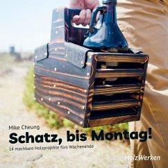 Schatz, bis Montag! (eBook, PDF) - Cheung, Mike