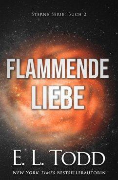 Flammende Liebe (Sterne, #2)