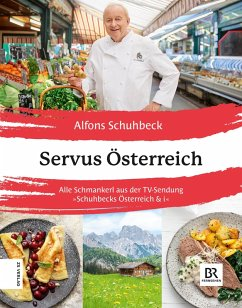 Servus Österreich (eBook, ePUB) - Schuhbeck, Alfons