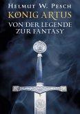 König Artus (eBook, ePUB)