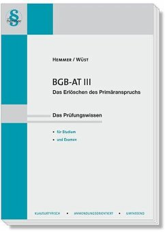 BGB AT III - Hemmer, Karl-Edmund;Wüst, Achim;Tyroller, Michael