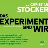 Das Experiment sind wir (MP3-Download)