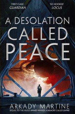 A Desolation Called Peace (eBook, ePUB) - Martine, Arkady