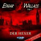 Edgar Wallace, Folge 1: Der Hexer (Der Krimi-Klassiker in neuer Hörspielfassung) (MP3-Download)