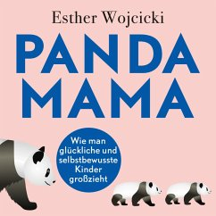 Panda Mama (MP3-Download) - Wojcicki, Esther