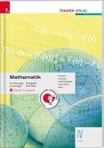 Mathematik IV HAK + digitales Zusatzpaket - Erklärungen, Aufgaben, Lösungen, Formeln