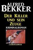 Der Killer und sein Zeuge