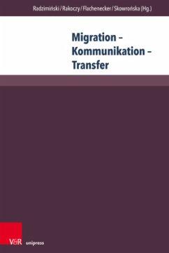 Migration - Kommunikation - Transfer