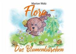 Flora das Blumenbärchen (eBook, ePUB)