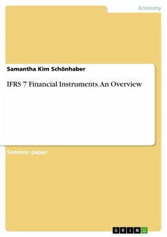 IFRS 7 Financial Instruments. An Overview (eBook, PDF)