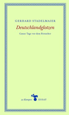Deutschlandglotzen - Stadelmaier, Gerhard