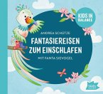 Fantasiereisen zum Einschlafen mit Fanta Sievogel, 2 Audio-CD