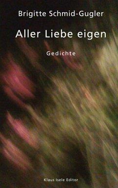 Aller Liebe eigen (eBook, ePUB)