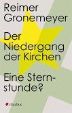 Der Niedergang der Kirchen (eBook, ePUB)