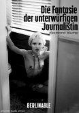 Die Fantasie der unterwürfigen Journalistin (eBook, ePUB)