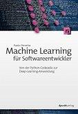 Machine Learning für Softwareentwickler (eBook, PDF)