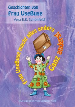 Frau UseBuse macht alles anders (eBook, ePUB) - Schönfeld, Vera E. B.