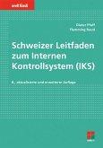 Schweizer Leitfaden zum Internen Kontrollsystem (IKS) (eBook, PDF)