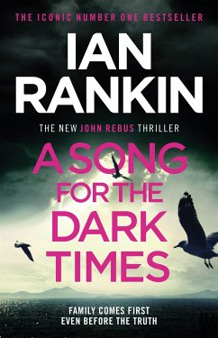 A Song for the Dark Times - Rankin, Ian