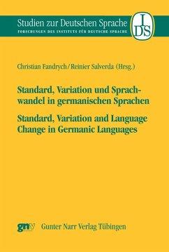 Standard, Variation und Sprachwandel in germanischen Sprachen / Standard, Variatio and Language Change in Germanic Languages (eBook, PDF)
