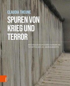 Spuren von Krieg und Terror (eBook, PDF) - Theune, Claudia