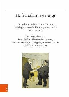 Hofratsdämmerung? (eBook, PDF)