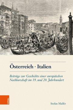 Österreich. Italien (eBook, PDF) - Malfèr, Stefan