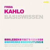 Frida Kahlo (1907-1954) Basiswissen - Leben, Werk, Bedeutung (Ungekürzt) (MP3-Download)