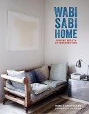 Wabi-Sabi Home: Finding beauty in imperfection (eBook, ePUB)