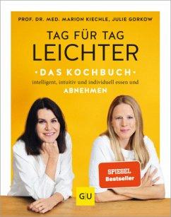 Tag für Tag leichter - das Kochbuch (Mängelexemplar) - Kiechle, Marion;Gorkow, Julie