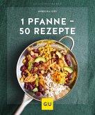 1 Pfanne - 50 Rezepte (Mängelexemplar)