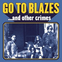 And Other Crimes (Limited,Colored Vinyl) - Go To Blazes