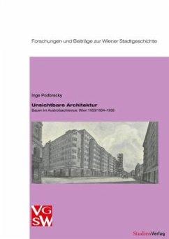 Unsichtbare Architektur - Podbrecky, Inge