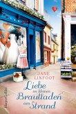 Liebe im kleinen Brautladen am Strand / Brautladen Bd.5
