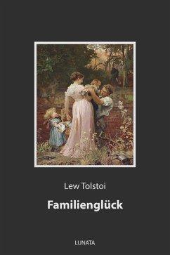 Familienglück (eBook, ePUB) - Tolstoi, Lew