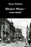 Kleiner Mann was nun? (eBook, ePUB)