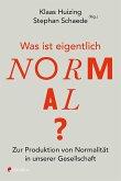 Was ist eigentlich normal? (eBook, ePUB)