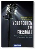 VERBRECHEN AM FUSSBALL (eBook, ePUB)