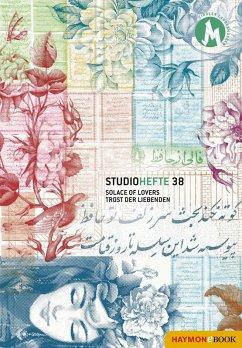 Solace of Lovers. Trost der Liebenden (eBook, ePUB) - Samimi, Yashar Mofakham; Assmann, Peter; Pereña, Helena; Tarlan, Rafiee