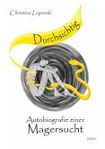 Durchsichtig - Autobiografie einer Magersucht (eBook, ePUB)