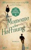 Die Kaffeedynastie - Momente der Hoffnung (eBook, ePUB)