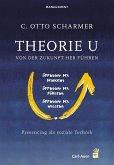 Theorie U - Von der Zukunft her führen (eBook, ePUB)