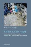 Kinder auf der Flucht (eBook, ePUB)