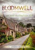 Bloomwell - ein recht beschaulicher Ort (eBook, ePUB)